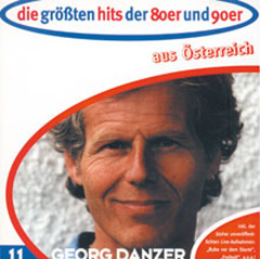 die gr ssten hits der 80er und 90er aus sterreich georg danzer. Black Bedroom Furniture Sets. Home Design Ideas