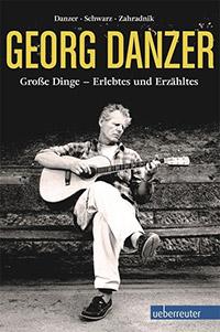 Georg Danzer - Grosse Dinge